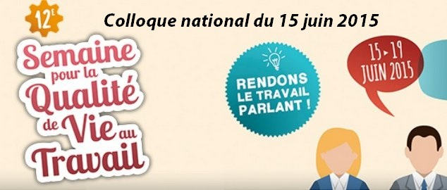 Novéquilibres : Retour sur le colloque national du 15/6/2015 organisé par l'Anact