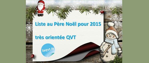 Novéquilibres : Notre liste QVT 2015 au Père Noël