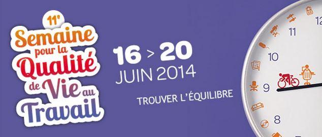 Novéquilibres : La 11ème semaine de la QVT aura lieu du 16 au 20 juin 2014